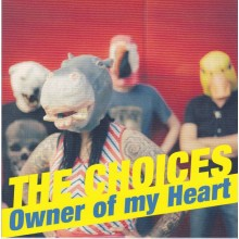 "The Choices ‎- Owner Of My Heart 7""EP"