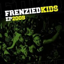 "Frenzied Kids - ""EP 2009"" - 7""EP lim.100 black"