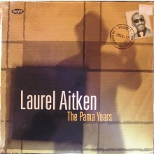 "Laurel Aitken - The Legendary Godfather Of Ska - Volume 1 - The Pama Years (1969-1971) 12""LP"