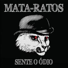 """Mata-Ratos - Sente O Ódio 12""""LP lim.300 black"""