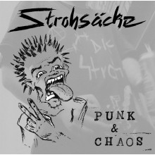 """Strohsäcke - Punk & Chaos 12""""LP (""""unveröffentlichtes Material 1993 - 2002"""")"""