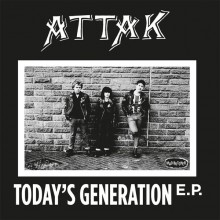 "Attak ‎- Today's Generation 7""EP"