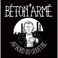 """Beton Arme - Au Bord Du Gouffre - 7""""EP"""