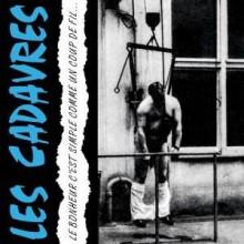"""Les Cadavres - """"Le Bonheur C'Est Simple Comme.."""" - 12""""LP"""