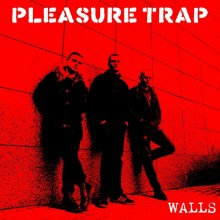 "Pleasure Trap ‎- Walls 12""LP (different colors)"