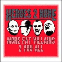 Heroes 2 None ‎- More Fat Villains 2 You All - Digipack CD