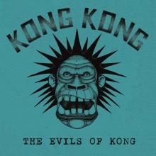 """Kong Kong - The Evils of Kong 7""""EP"""