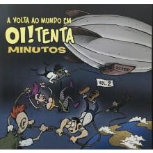 V/A - A Volta Ao Mundo Em Oi!tenta Minutos Vol. 2 CD (20 Tracks!)