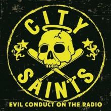 "City Saints - Evil Conduct On The Radio 7""EP lim.150 marbled"