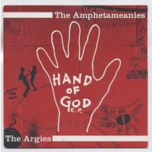 "V/A Amphetameanies,The /  Argies* ‎- Hand Of God split 7""EP"