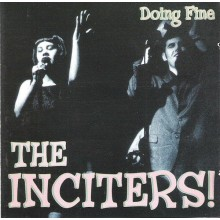Inciters,the - Doing Fine CD