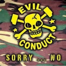 Evil Conduct ‎- Sorry... No! CD