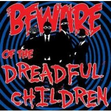 "Dreadful Children ‎- Beware Of The Dreadful Children 12""LP"