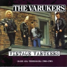 Varukers ‎- Vintage Varukers CD (Rare And Unreleased 1980-1985)
