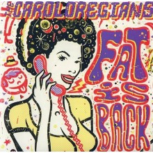 "Caroloregians – Fat Is Back - 12""LP"