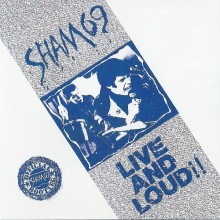 Sham 69 ‎- Live And Loud!! CD