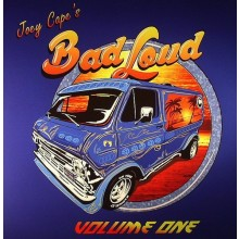 """Joey Capes Bad Loud  - Volume One 12""""LP (LAGWAGON, ME FIRST AND THE GIMME GIMMES)"""