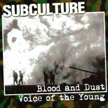 "Subculture - Blood And Dust / Voice Of The Young 7""EP lim.200 bright marbled"