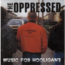 Oppressed,The ‎- Music For Hooligans CD