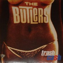 The Butlers ‎– Trash For Ca$h - CD