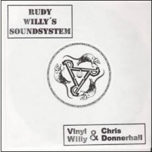 "Rudy Willy's Soundsystem / Vinyl Willy & Chris Donnerhall - ""Rückenwindreggae"" 7""EP"