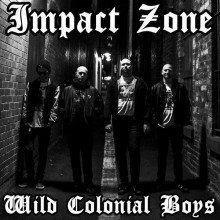 "Impact Zone - Wild Colonial Boys 7""EP"
