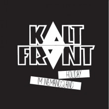 """Kaltfront - Holiday Im Niemandsland 12""""LP (early tape recordings 87-90)"""