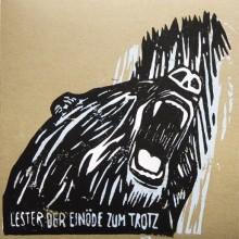 """Lester - Der Einöde Zum Trotz 7""""EP mit Linoldruck-Cover"""