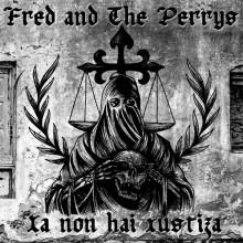 "Fred And The Perrys - Xa Non Hai Xustiza 7""EP lim.210 black"