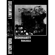 Dishumanity - Radijacija - Tape