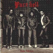 "Pure Hell ‎- Noise Addiction 12""LP 180gr incl. insert poster"