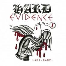 Hard Evidence - Last. Gasp. + Bonus Digipack-CD lim. 250