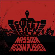 Sweet FA - Mission accomplished  - Digipack CD