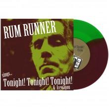 "Rum Runner - sings ...Tonight! Tonight! 7""EP lim. Half/Half"