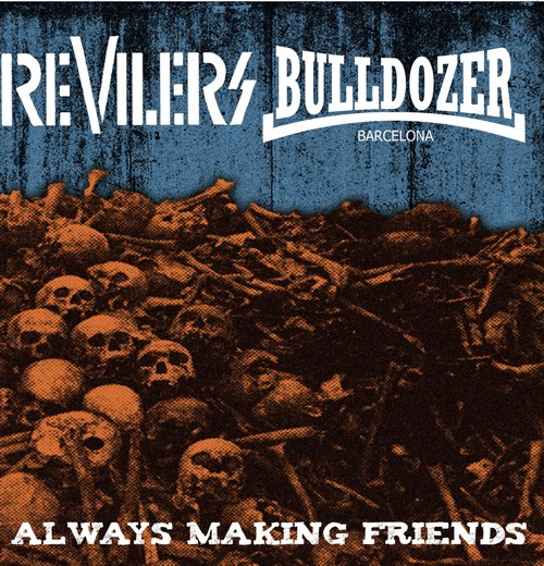 "V/A Revilers / Bulldozer-Always making friends - Split 7""EP"