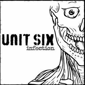 Unit Six - Infection 7'EP