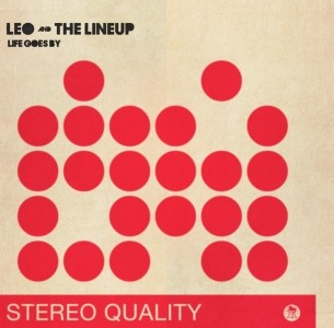 """LEO AND THE LINE UP - LIFE GOES BY 7""""EP,lim.200 Half´n`half"""