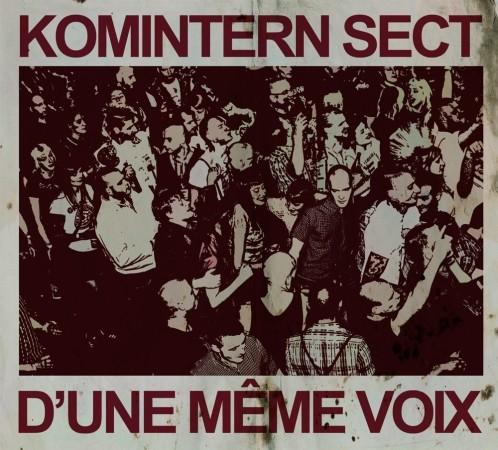Komintern Sect - D'une Même Voix - MCD Digipack