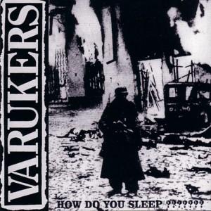"""Varukers - How Do You Sleep ??????? 12""""LP"""