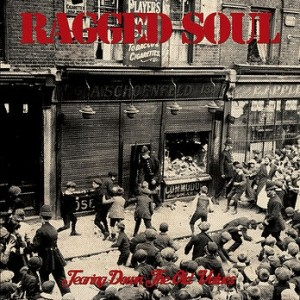 """Ragged Soul-Tearing down the old values 7""""EP lim.220Black"""
