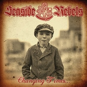 """SEASIDE REBELS - Changing Times 7""""EP lim. Red second press"""