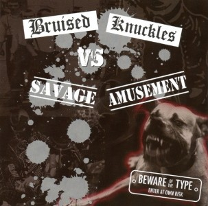 V/a Bruised Knuckles Vs Savage Amusement Sampler 23Tracks