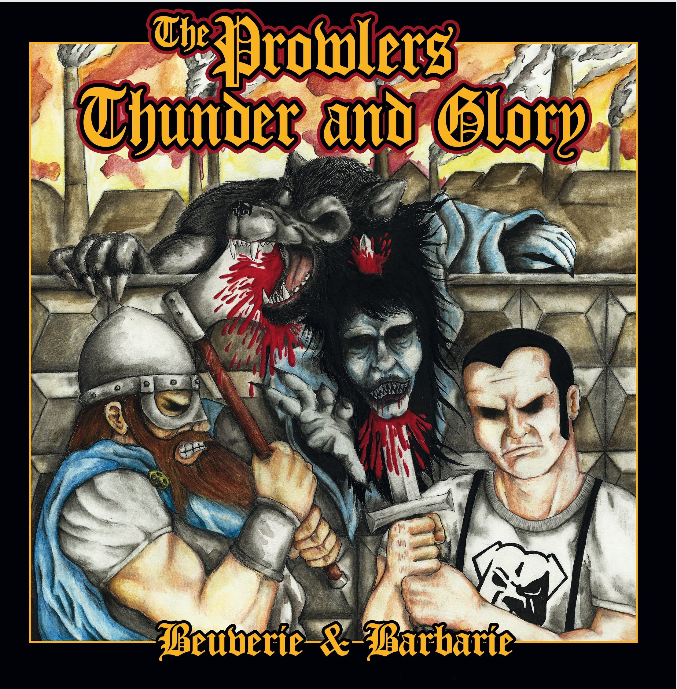 "V/A Prowlers / Thunder & Glory - ""Beuverie & Barbarie"" Split 7""EP lim.200 splatter"