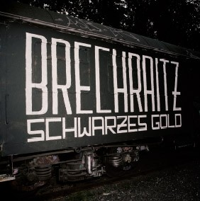 "Brechraitz - ""Schwarzes Gold"" - Digipack CD"