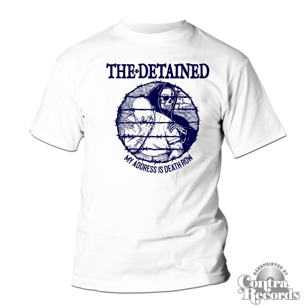 """DETAINED,THE - """"My Address...""""  - T-Shirt white"""