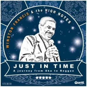 """Winston Francis meets The High Notes - Just In Time 12""""LP + CD"""
