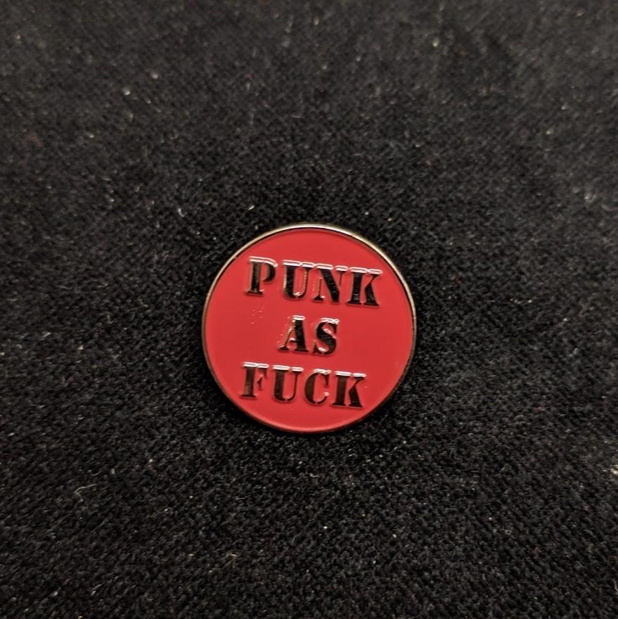 PUNK AS FUCK - Metal-Pin