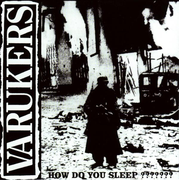 Varukers - How Do You Sleep??????? CD