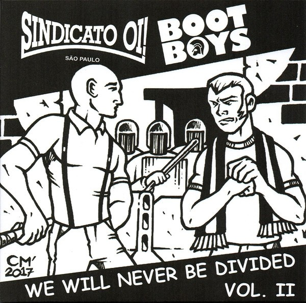 """V/A Sindicato Oi! / Bootboys - We Will Never Be Divided Vol. Il split 7""""EP lim.300 incl. download"""