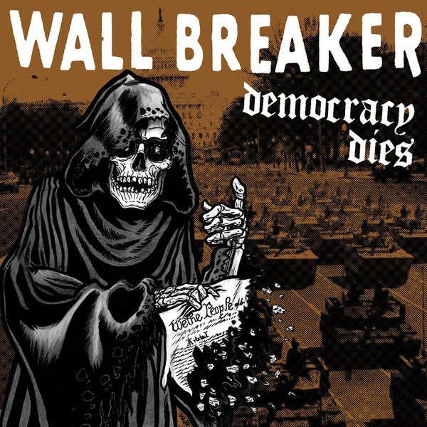 "Wall Breaker - Democracy Dies 12""LP"